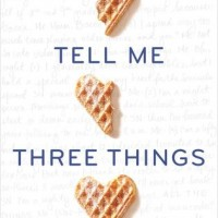 Pre-Pub Blog Tour: Tell Me Three Things – Review