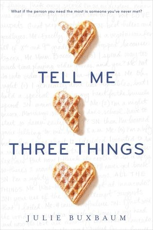 Pre-Pub Blog Tour: Tell Me Three Things – Review