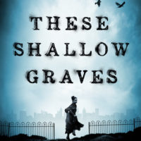 Blog Tour: These Shallow Graves and Unforgiven Now in Paperback