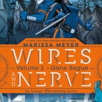 Gone Rogue (Wires and Nerve Vol. 2)