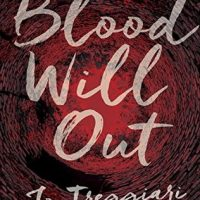 Blog Tour: Blood Will Out – Top 5 Things that Creep Me Out