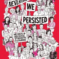 Blog Tour: Nevertheless, We Persisted – Review