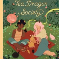 The Tea Dragon Society AND Aquicorn Cove