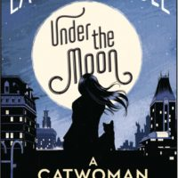 Blog Tour: Under The Moon: A Catwoman Tale – Author Interview