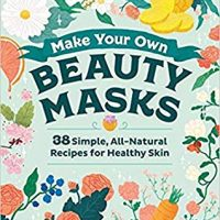 Odd Dot Books: Make Your Own Beauty Masks